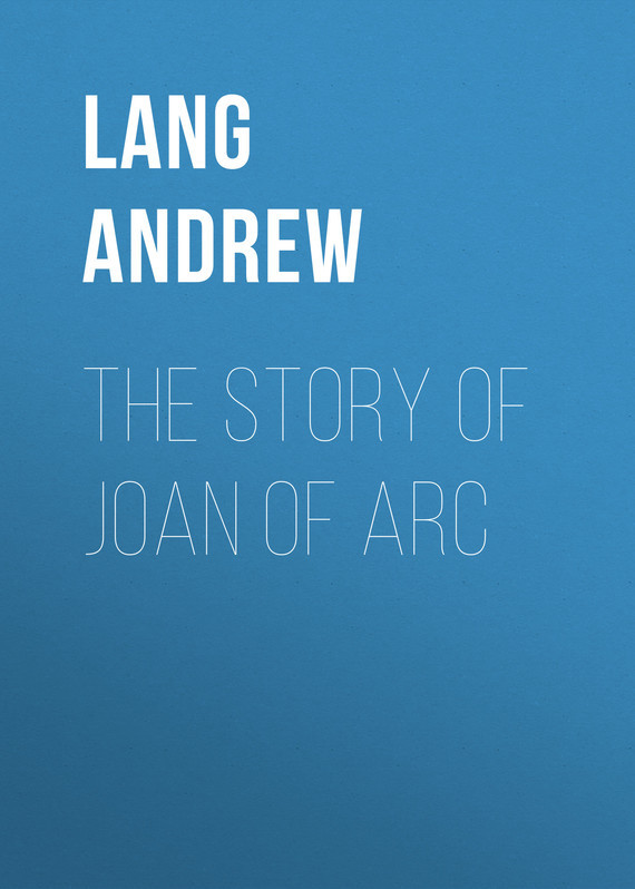 Lang Andrew The Story of Joan of Arc все цены