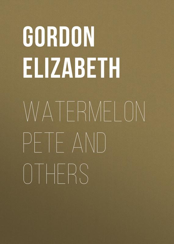 Gordon Elizabeth Watermelon Pete and Others картина others 60x60cmx3pcs diy hd0642