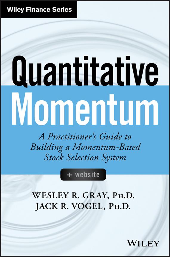 Jack R. Vogel Quantitative Momentum momentum часы momentum 1m sp17ps0 коллекция heatwave