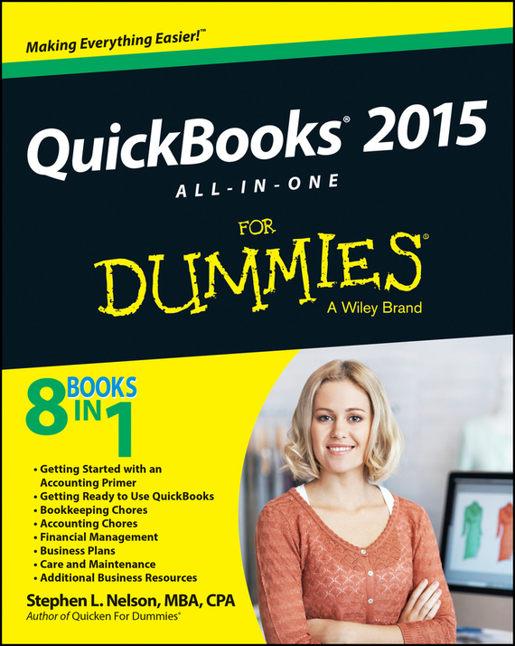 Stephen L. Nelson QuickBooks 2015 All-in-One For Dummies