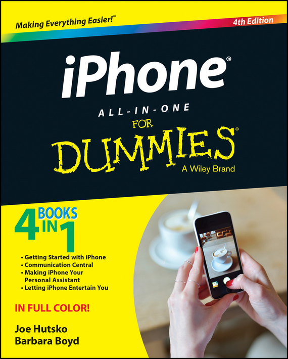 Joe Hutsko iPhone All-in-One For Dummies dwight spivey iphone for seniors for dummies