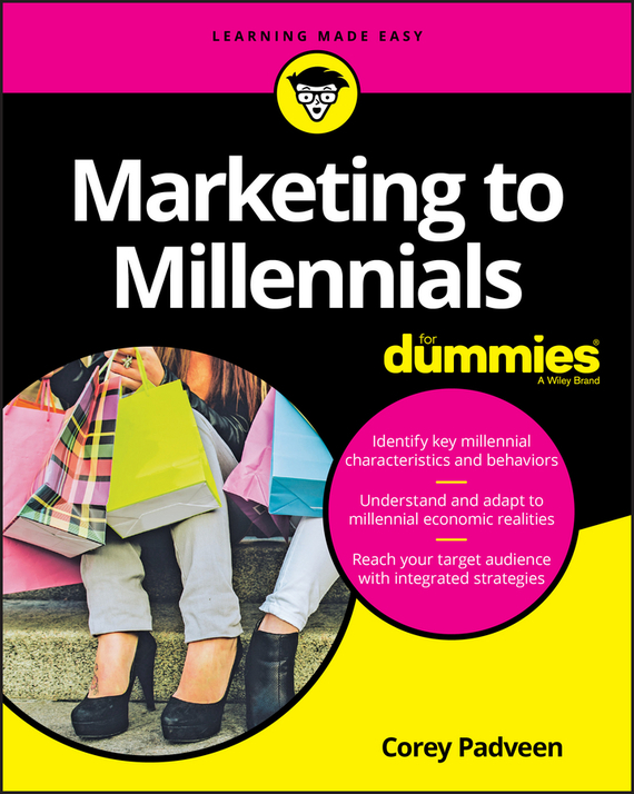 Corey Padveen Marketing to Millennials For Dummies michael hyman marketing research kit for dummies