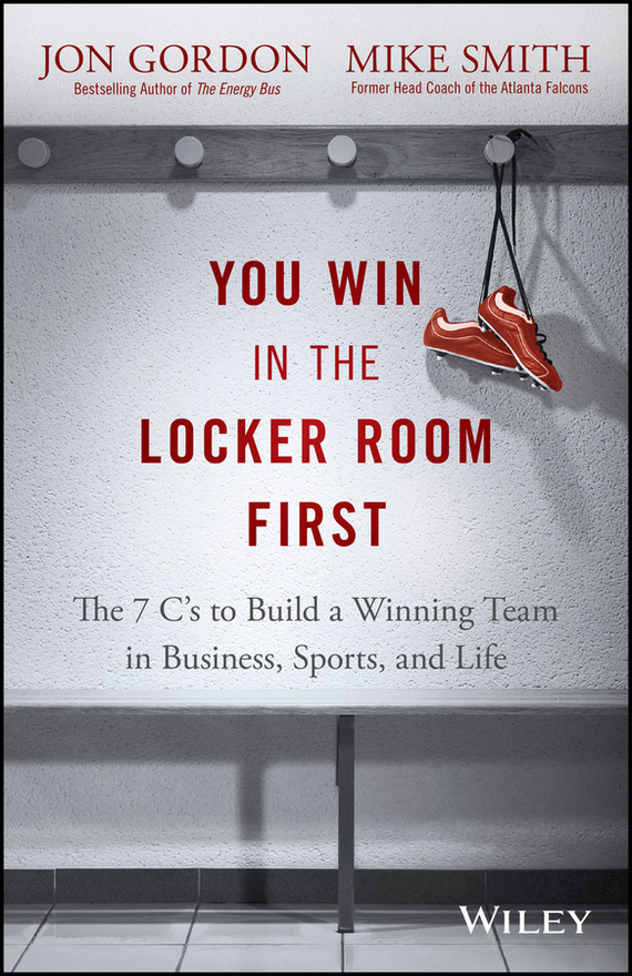 Jon Gordon You Win in the Locker Room First корпус in win emr016 450w black silver