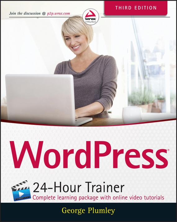 George Plumley WordPress 24-Hour Trainer george plumley wordpress 24 hour trainer