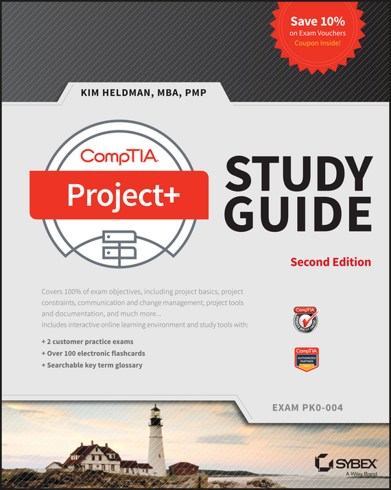 Kim Heldman CompTIA Project+ Study Guide kim heldman pmp project management professional exam review guide
