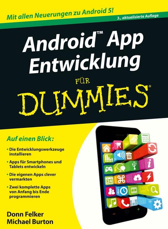 Michael Burton Android App Entwicklung für Dummies michael taillard corporate finance for dummies