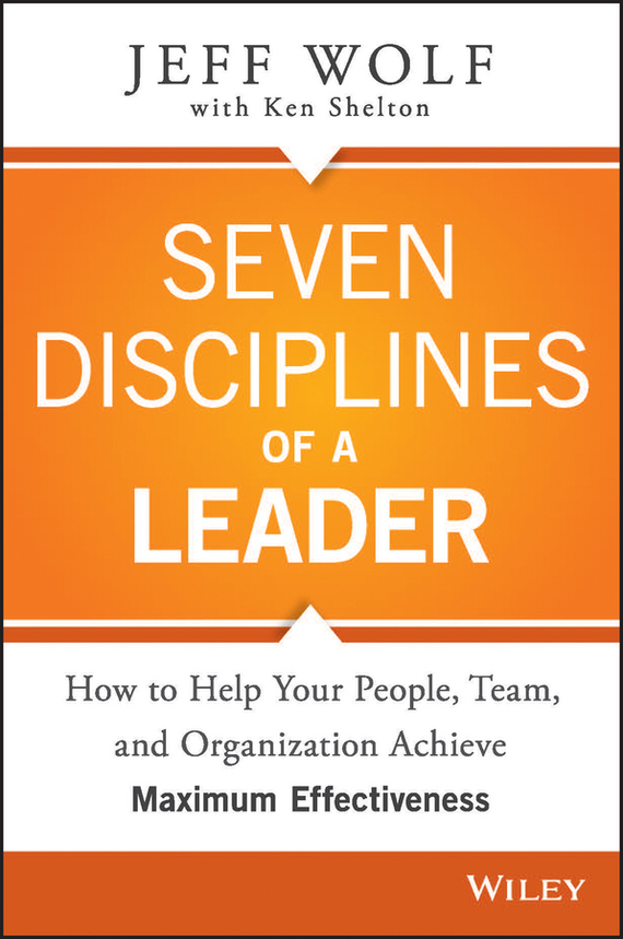Jeff Wolf Seven Disciplines of A Leader jeff блузка