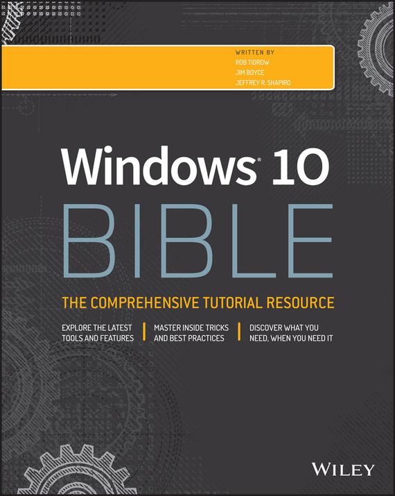 Jeffrey R. Shapiro Windows 10 Bible цена 2017