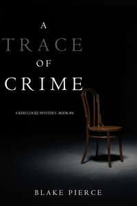 - A Trace of Crime