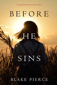 - Before He Sins