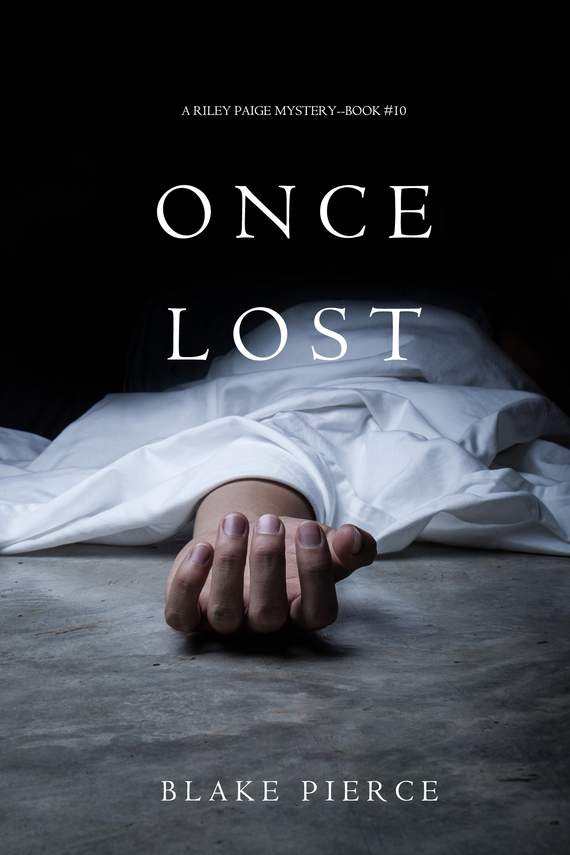 Блейк Пирс Once Lost блейк пирс once craved