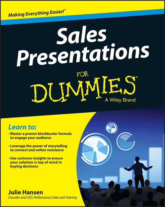 Julie M. Hansen Sales Presentations For Dummies bob nelson recognizing and engaging employees for dummies