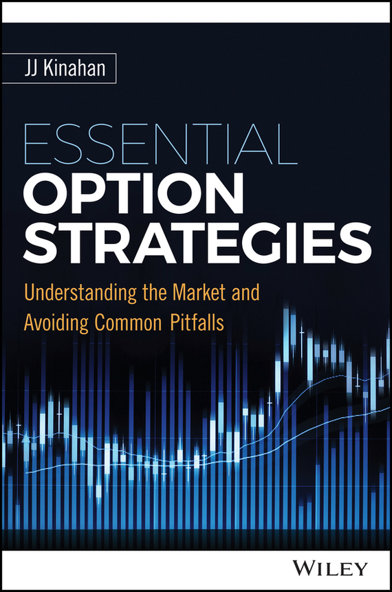 J. J. Kinahan Essential Option Strategies thomas dolinschek the real options approach