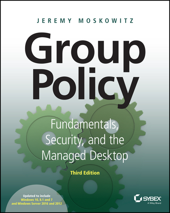 Jeremy Moskowitz Group Policy