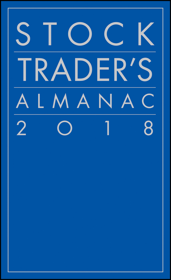 Jeffrey A. Hirsch Stock Trader's Almanac 2018 andrew wells roman monetizing your data a guide to turning data into profit driving strategies and solutions