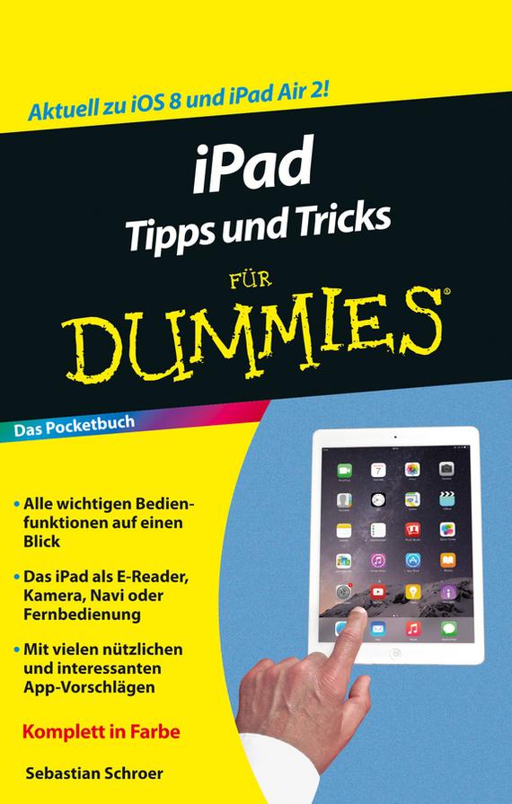 Sebastian Schroer iPad Tipps und Tricks für Dummies petrilowitsch bibliotheca psychiatrica psychologi e und psychiatrie v1