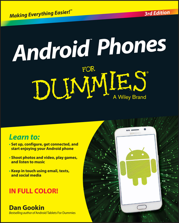 Dan Gookin Android Phones For Dummies a farewell to arms the special edition