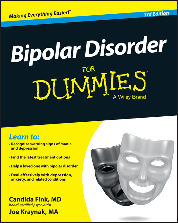 Joe Kraynak Bipolar Disorder For Dummies brian thomson managing depression with cbt for dummies