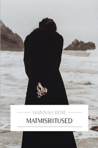 Hannah  Kent - Matmisriitused