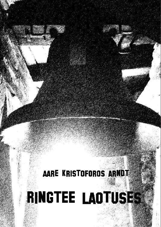 Aare Kristoforos Arndt. Ringtee laotuses