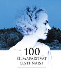 Martin Kivirand - 100 silmapaistvat Eesti naist
