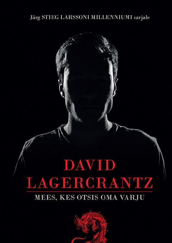 Давид Лагеркранц Mees, kes otsis oma varju rahvaluule roheline mees