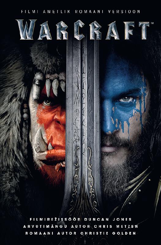 Кристи Голден. Warcraft. Filmi ametlik romaani versioon