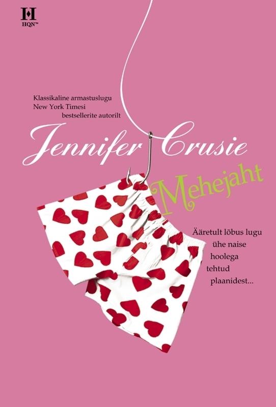 Jennifer Crusie. Mehejaht