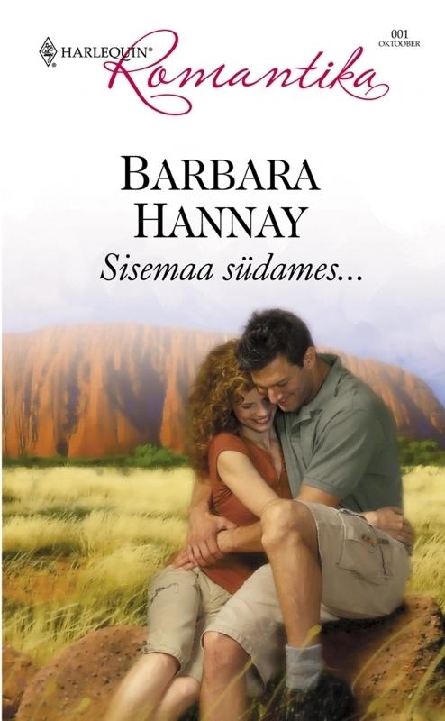 Barbara Hannay. Sisemaa südames