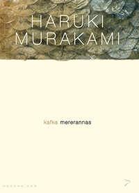Харуки Мураками - Kafka mererannas