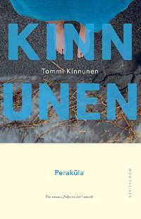 Tommi Kinnunen - Perak?la
