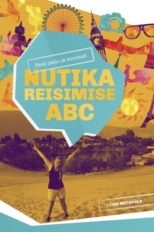 Liina Metsküla Nutika reisimise ABC valis