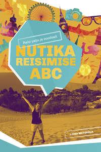 Liina Metsk?la - Nutika reisimise ABC