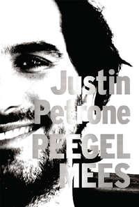Justin Petrone - Peegelmees