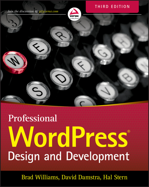 Brad Williams Professional WordPress. Design and Development книги эксмо wordpress для начинающих