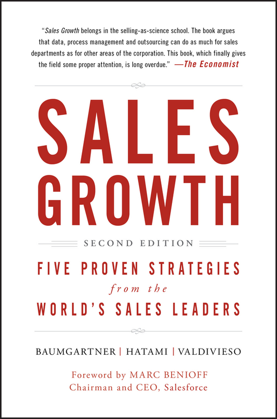 Marc Benioff Sales Growth. Five Proven Strategies from the World's Sales Leaders growth of telecommunication services