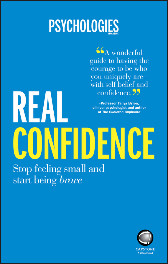 Psychologies Magazine Real Confidence. Stop feeling small and start being brave corporate real estate management in tanzania