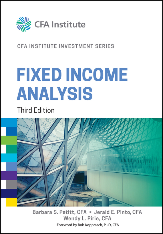 Wendy Pirie L. Fixed Income Analysis moorad choudhry fixed income securities and derivatives handbook