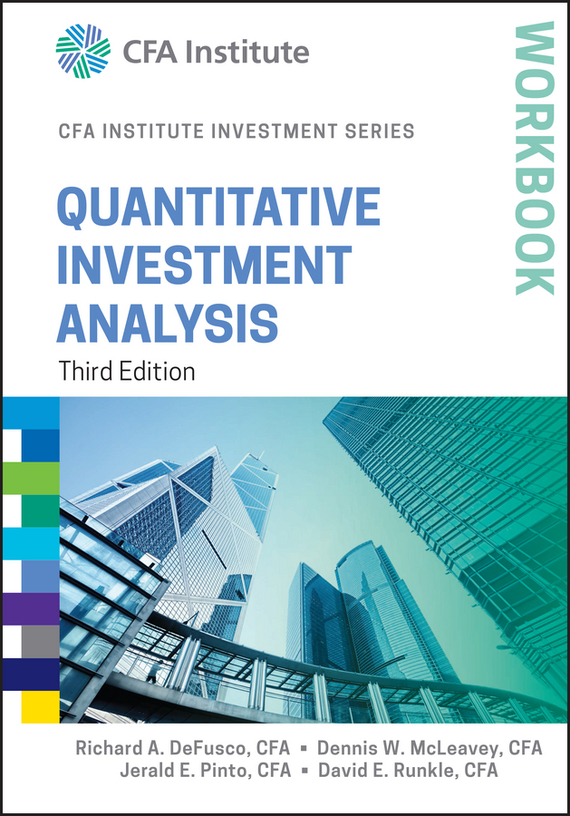 Jerald Pinto E. Quantitative Investment Analysis Workbook the quality of accreditation standards for distance learning