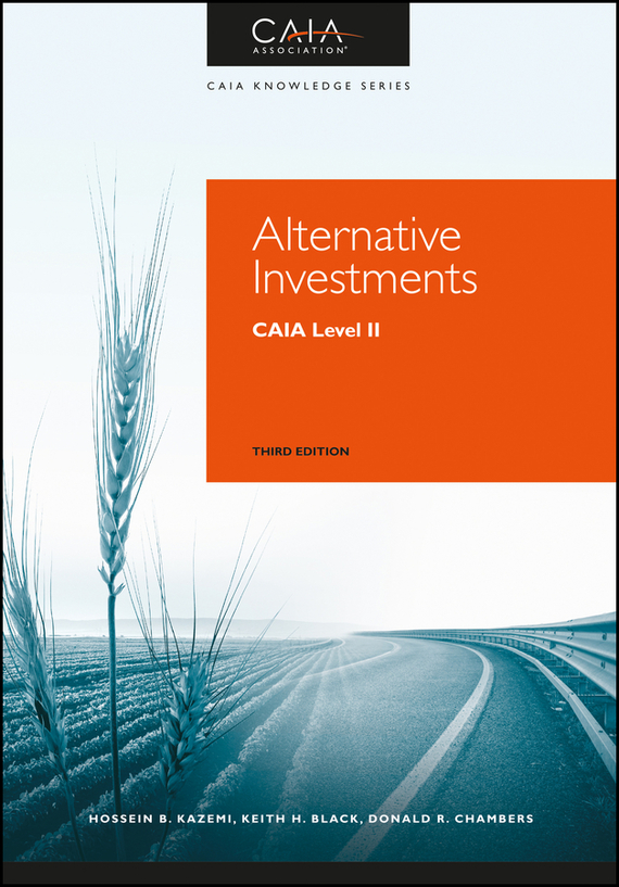 Hossein Kazemi Alternative Investments. CAIA Level II finance and investments