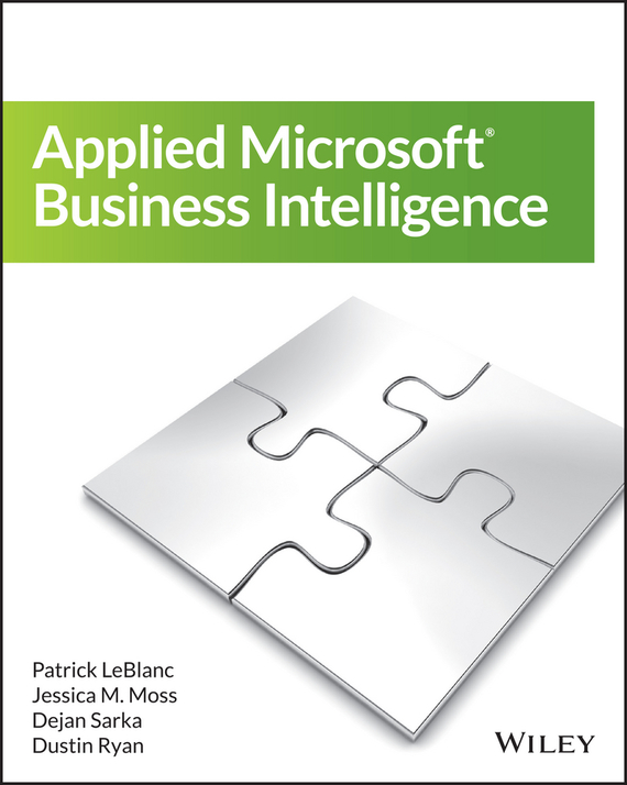 Patrick  LeBlanc Applied Microsoft Business Intelligence mike davis knight s microsoft business intelligence 24 hour trainer