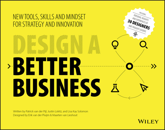 Justin  Lokitz Design a Better Business. New Tools, Skills, and Mindset for Strategy and Innovation composite structures design safety and innovation