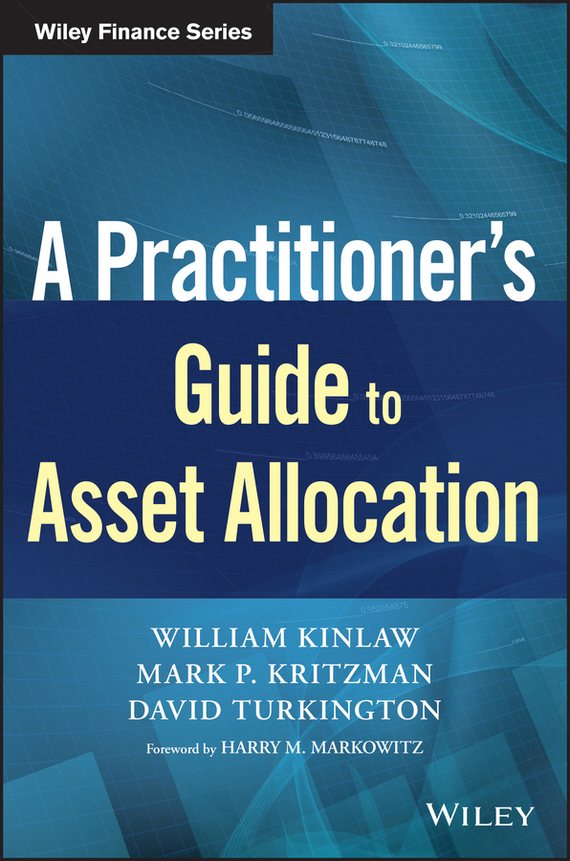 William  Kinlaw A Practitioner's Guide to Asset Allocation risk analysis and risk management in banks