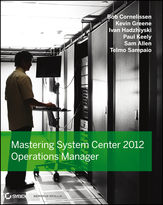 Kevin  Greene Mastering System Center 2012 Operations Manager handbooks in operations research and management science simulation 13