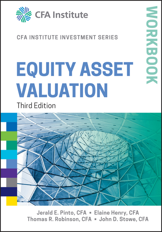 Elaine  Henry Equity Asset Valuation Workbook henry elaine international financial statement analysis workbook