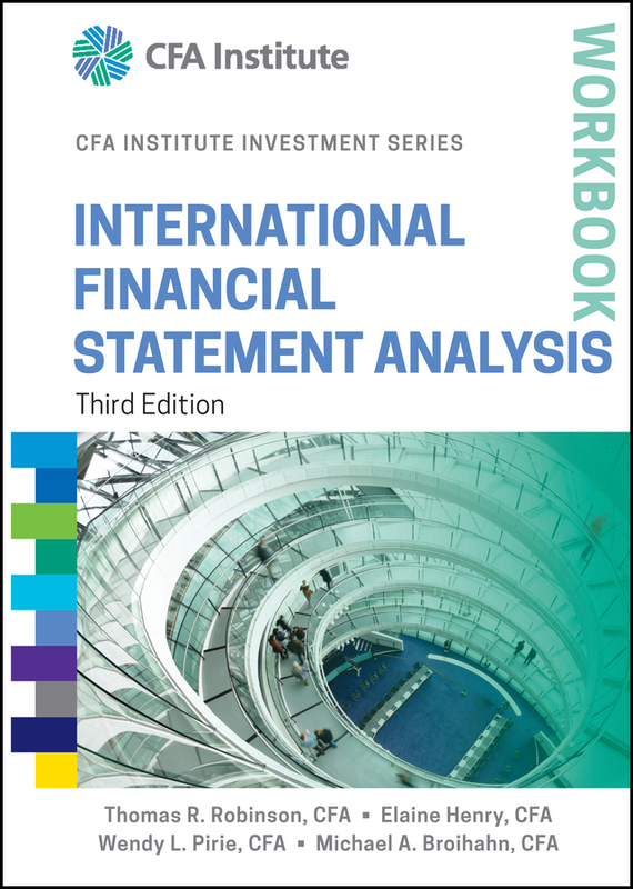 Elaine Henry International Financial Statement Analysis Workbook ittelson thomas financial statements