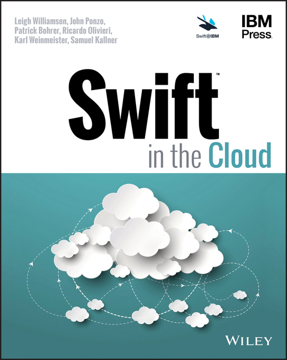 Leigh Williamson Swift in the Cloud ISBN: 9781119368533