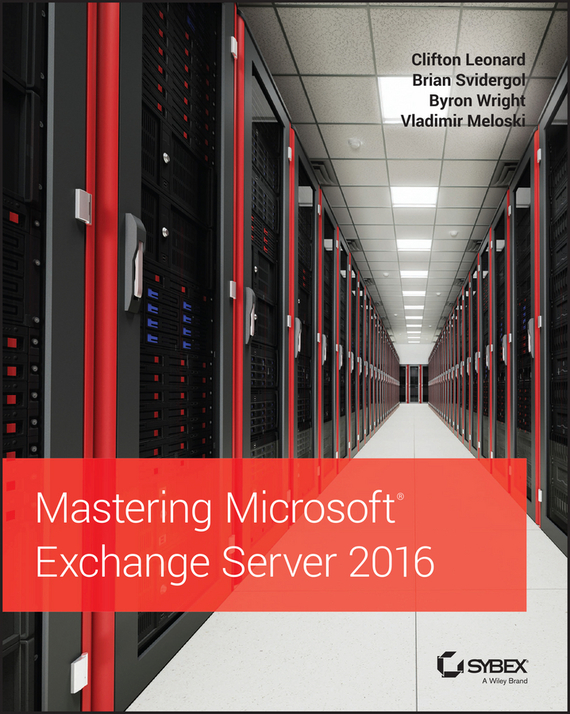 Brian Svidergol Mastering Microsoft Exchange Server 2016 mastering english prepositions