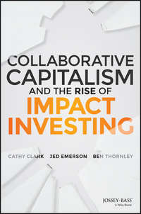 Jed  Emerson - Collaborative Capitalism and the Rise of Impact Investing