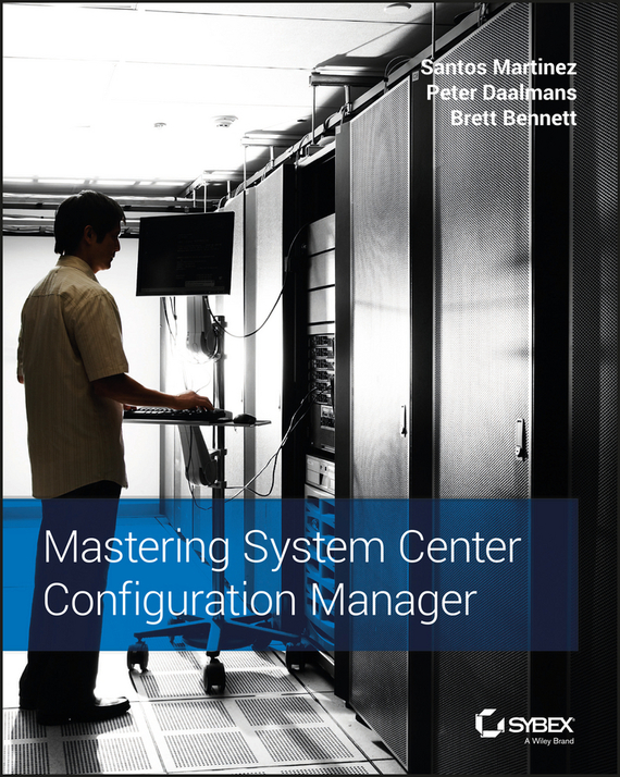 Santos  Martinez Mastering System Center Configuration Manager managing the store
